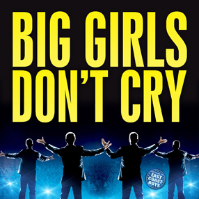 Celebrating a decade of Big Girls Don't Cry featuring The East Coast Boys.