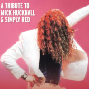NEW DATE: Friday 12 March 7.30pm 2021A tribute to Mick Hucknall and Simply Red, guaranteed to keep you singing and dancing all night!